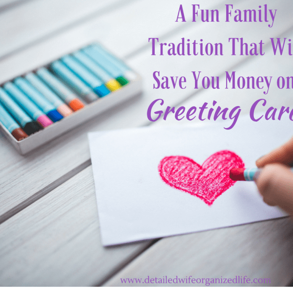 A Fun Family Tradition That Will Save You Money on Greeting Cards