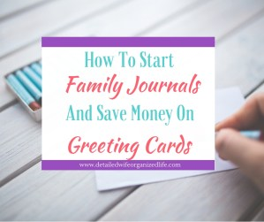 How to Start Family Journals and Save Money on Greeting Cards