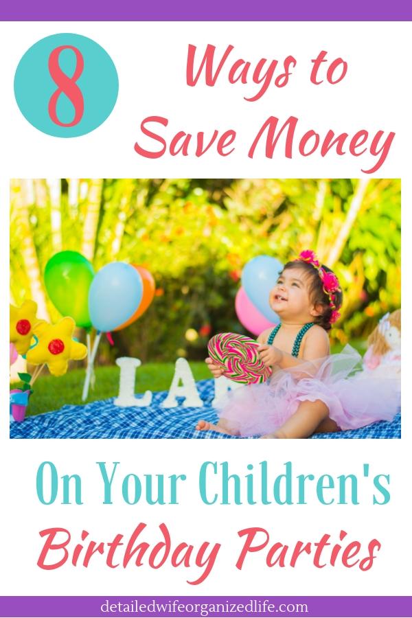 8 Ways to save money on your children's birthday parties