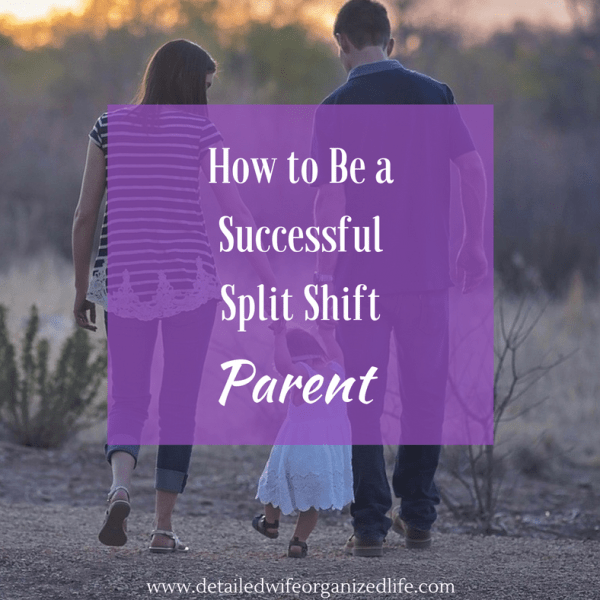 How To Be A Successful Split Shift Parent