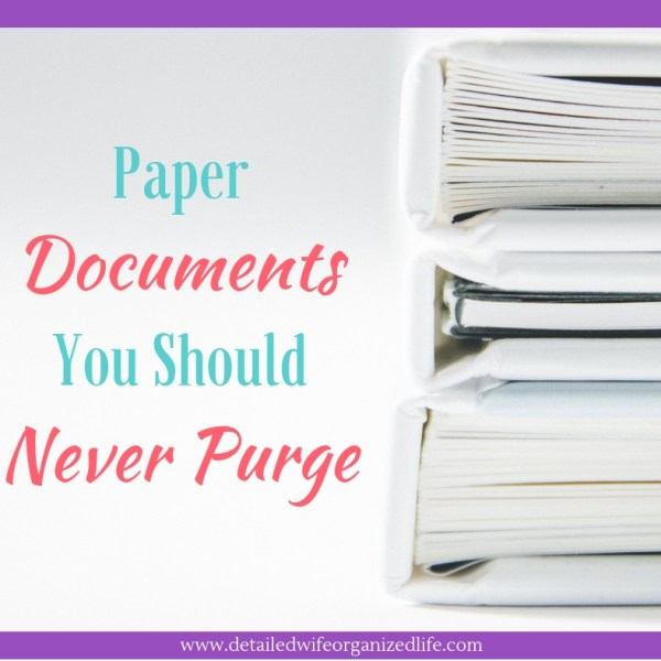 Important Papers You Should Never Purge