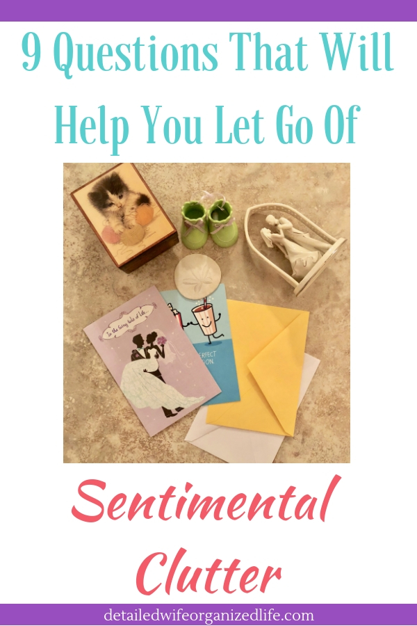 9 Questions That Will Help You Let Go Of Sentimental Clutter