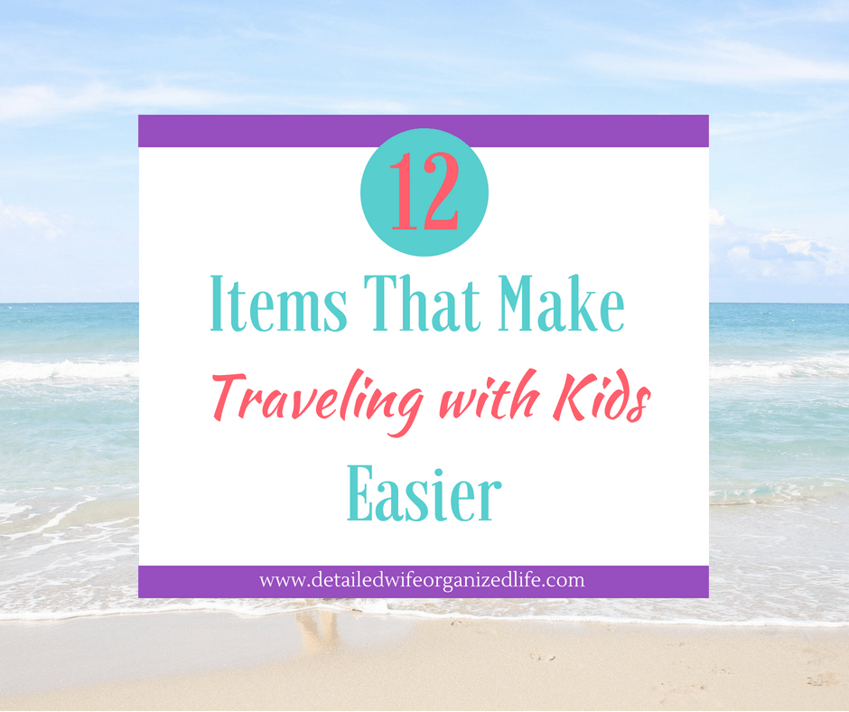 12 Items That Make Traveling With Kids Easier