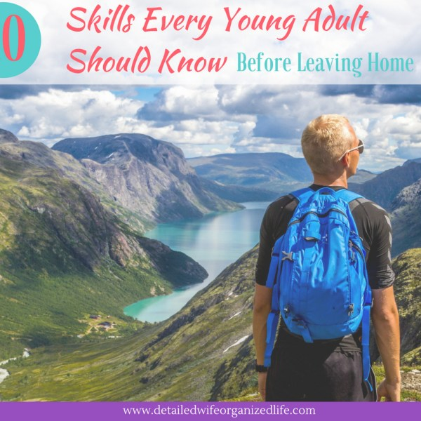 10 Skills Every Young Adult Should Know