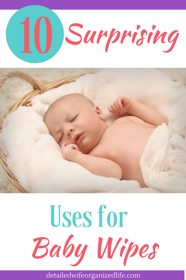 10 Surprising Uses For Baby Wipes