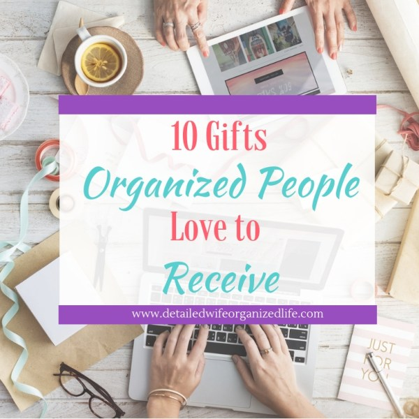 10 Practical Gifts for Organized People