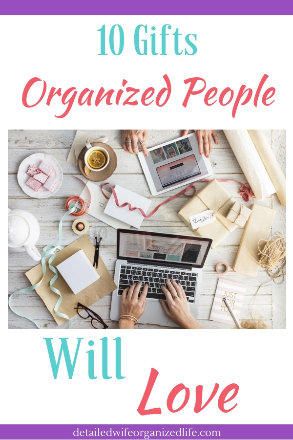 10 Gifts Organized People Will Love
