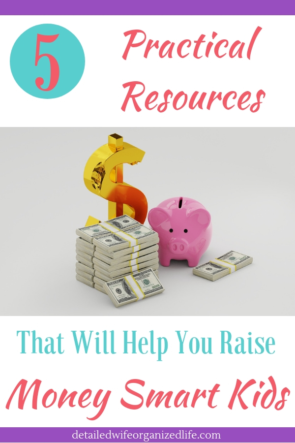 5 Practical Resources That Will Help You Raise Money Smart Kids