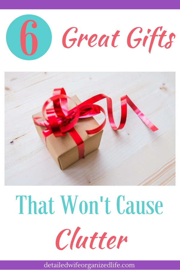 6 Great Gifts That Won't Cause Clutter