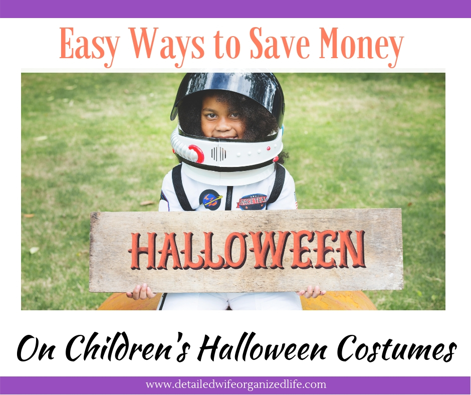 Easy Ways To Save Money ON Children's Halloween Costumes