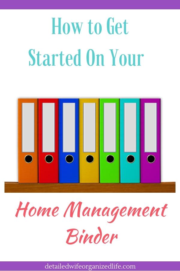 Get Started On Your Home Management Binder