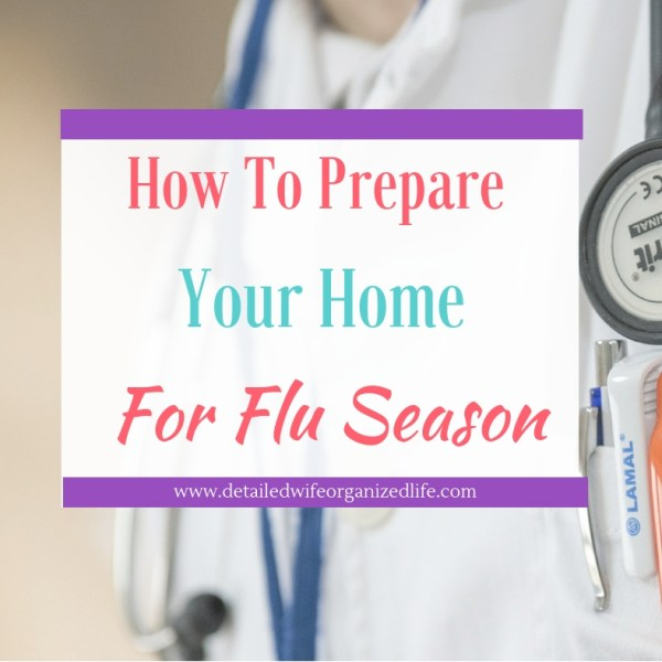 How To Prepare Your Home For Flu Season