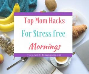 Mom Hacks for Stress Free Mornings