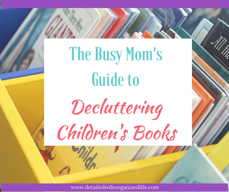 The Busy Mom's Guide to Decluttering Children's Books