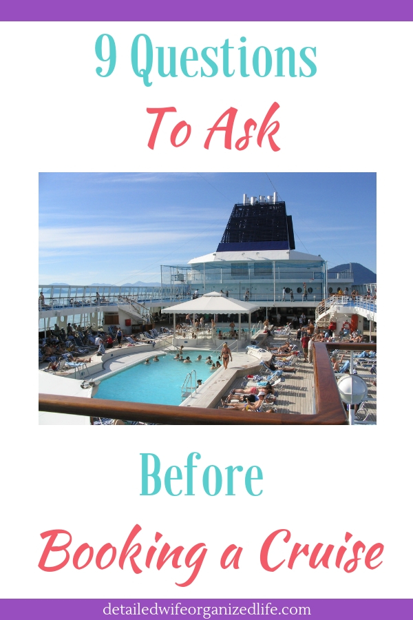 9 Questions to Ask Before Booking a Cruise