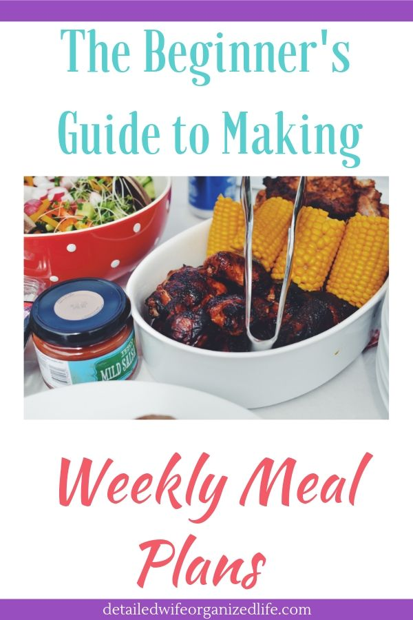 Beginner's Guide to Making Weekly Meal Plans