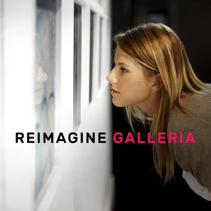 Portfolio REIMAGINE GALLERIA
