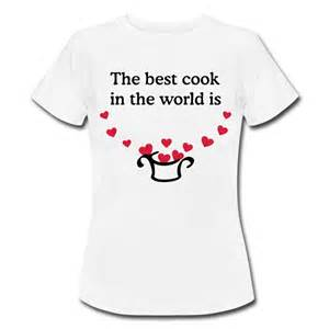 """2. """"You Are The Best Cook in the whole wide World"""""""