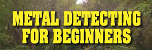 Metal Detecting for Beginners header