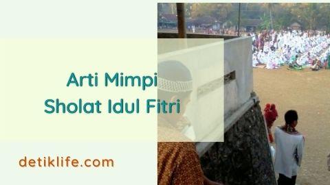 Mimpi Sholat Idul Fitri Bersama