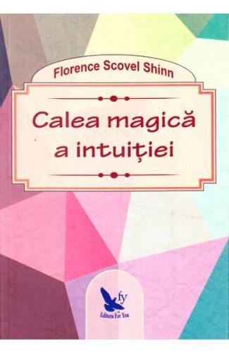 Calea magică a intuiţiei