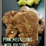 Pork Medallions with Balsamic-Shallot Sauce