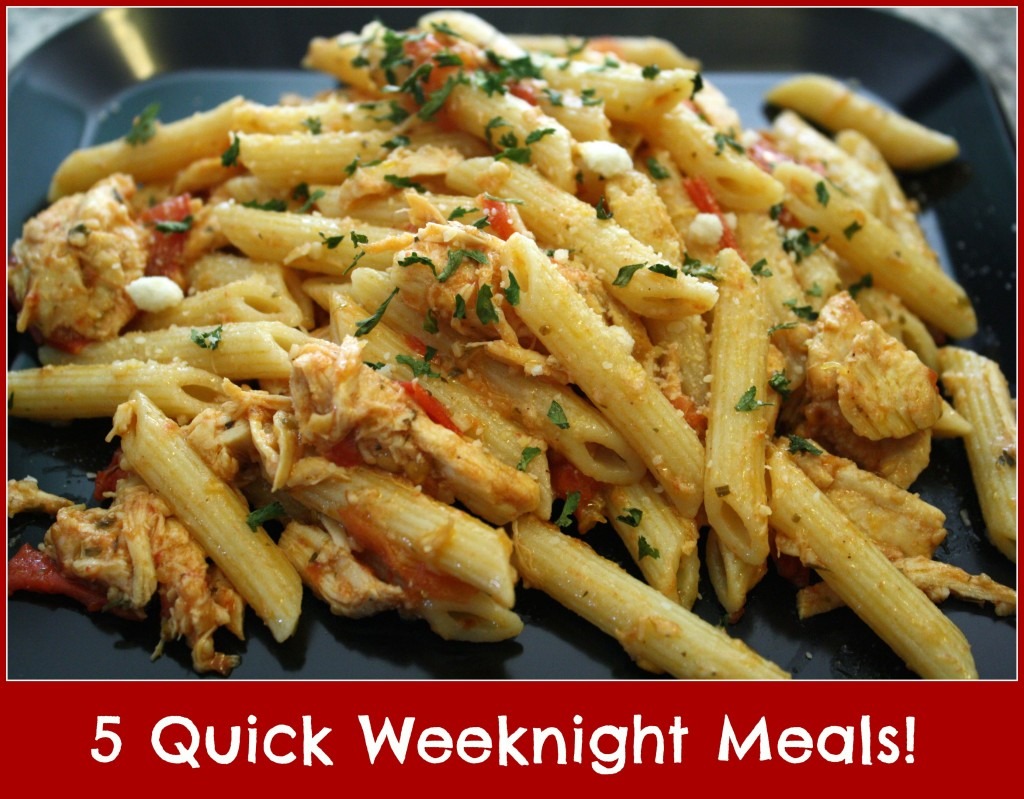 5 Quick Weeknight Meals - Detours in Life