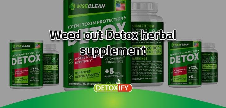 Weed Out Detox Herbal Supplement