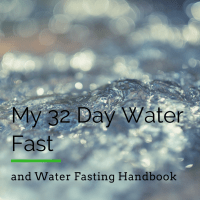 My 32-Day Water Fast