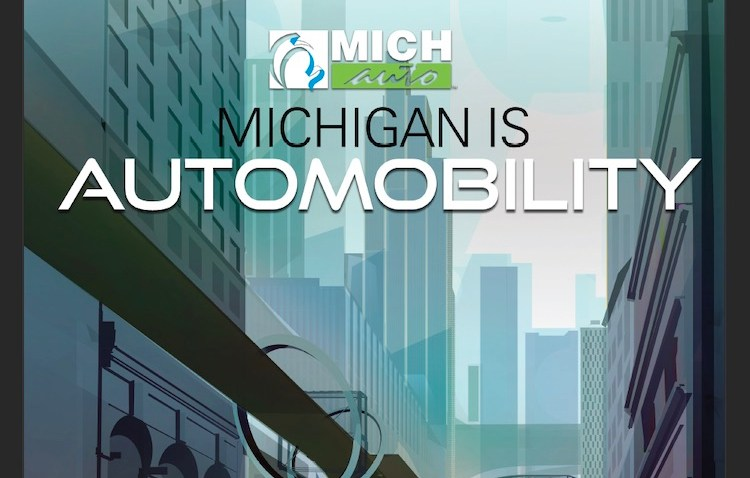 Michigan is Automobility was released on March 26, with a by-the-numbers look at Michigan's automotive ecosystem strength.