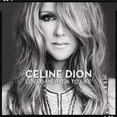 Celine Dion You Loved Me Back to Life