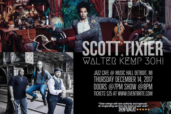 Scott Tixier and the Walter Kemp 3oh! 6