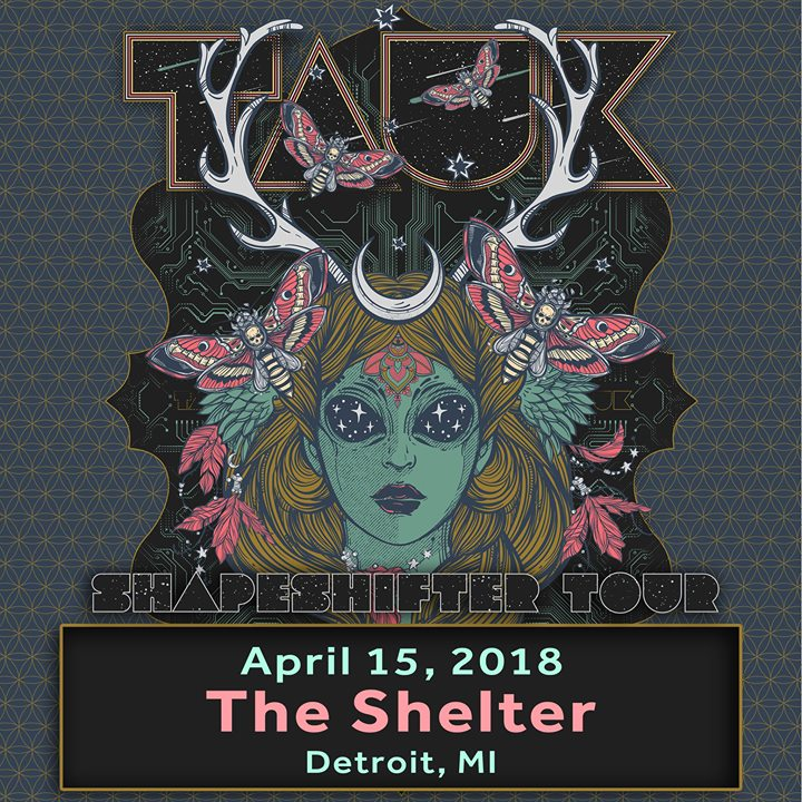 An Evening With TAUK at The Shelter - Shapeshifter Tour 6