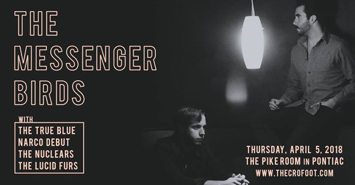 The Messenger Birds at The Pike Room 4/5 6