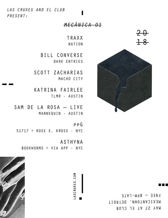 Mecánica 01: with Traxx, Bill Converse, Scott Zacharias + more! at El Club 6