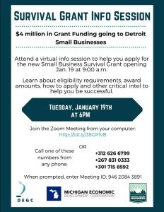 STRUGGLING SMALL BUSINESSES MAY APPLY FOR THE MICHIGAN SMALL BUSINESS SURVIVAL GRANT.