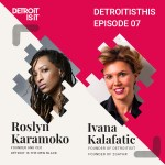 Detroit Is THIS Podcast: Roslyn Karamoko CEO of Détroit Is The New Black on Building a Business in Detroit 19