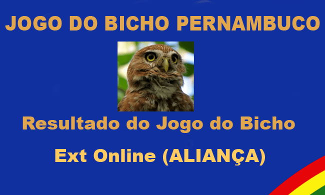 aliança recife - Resultado do Jogo do Bicho Aliança Recife