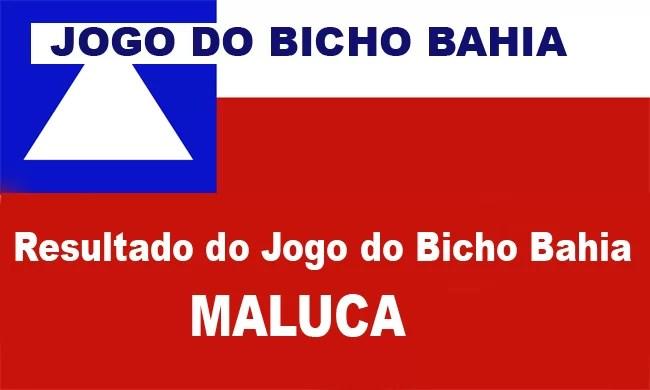 Jogo do Bicho Bahia (Maluca)