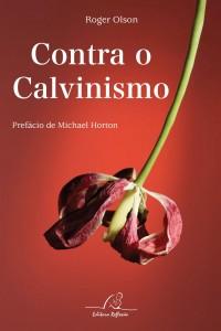 Contra o Calvinismo