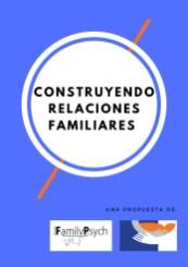 Construyendo relaciones familiares.