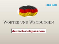 ftgvbh - Wörter und Wendungen (350-400)
