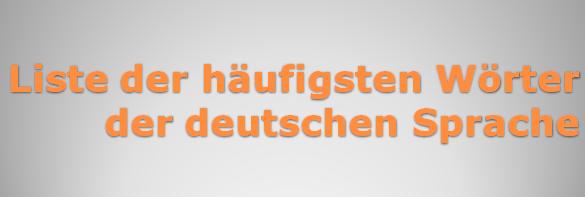 Liste der häufigsten Wörter der deutschen Sprache