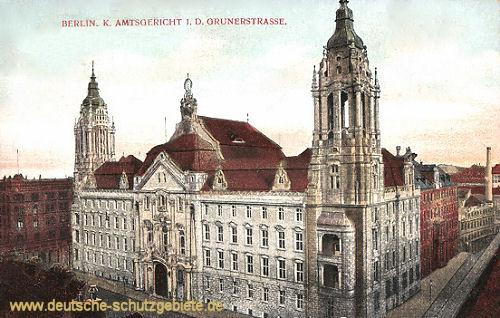 Berlin, Königliches Amtsgericht in der Grunerstraße