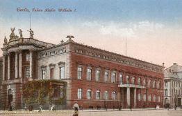 Berlin, Palais Kaiser Wilhelm I.