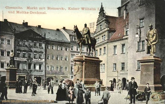 Chemnitz, Markt mit Bismarck-, Kaiser Wilhelm I. und Moltke-Denkmal