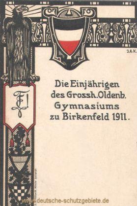 Die Einjährigen des Grossh. Oldenb. Gymnasiums zu Birkenfeld 1911