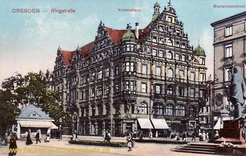 Dresden, Ringstraße, Victoriahaus, Birmarckdenkmal