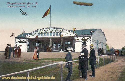 Gera, Flugstützpunkt, Eingeweiht am 26. Oktober 1913