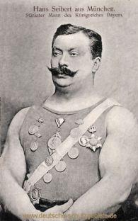 Hans Seibert aus München, stärkster Mann des Königreichs Bayern